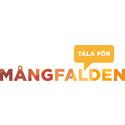 TALA! FÖR MÅNGFALDEN VILL FÖRÄNDRA SVERIGE