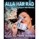 """Ny show med komikern Yvonne Skattberg """"Alla Har RÅD - en rapport från förorten"""" i regi av Ann Westin"""