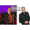 Shine bjuder till förtrållande kväll med musik och magi