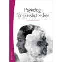 Psykologi för sjuksköterskor - Lena Wiklund Gustin