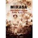 Smakprov ut boken Mirasa - Jakthövdingen från Mjölby