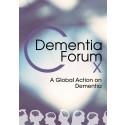 Dementia Forum X eBook: A Global Action on Dementia