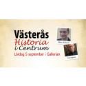 Västerås Historia i Centrum 5 september med Dick Harrison