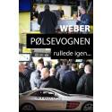 Weber-pølsevognen rullede igen