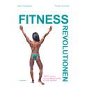 """Ny bok """"Fitnessrevolutionen - kropp, hälsa och gymkulturens globalisering"""""""
