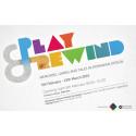 Play & Rewind – Minnen, spel och berättelser i rumänsk design