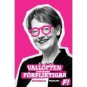 Rosa glasögon - Låt dem sitta kvar efter valet också