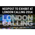 Neopost to exhibit at London Calling 2014