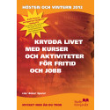 Kurser och aktiviteter - Studiefrämjandet i Stockholms höstprogram 2013