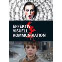 """""""Effektiv visuell kommunikation"""" - klassiker nu i 9:e upplagan"""