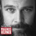 Kom lite närmre  Nytt album med Magnus Helmner  Release 15 april