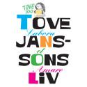 The art and life of Tove Jansson - Press kit - Swedish