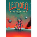 Leonora och Glasplaneten – science fiction för de yngsta