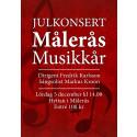 Adventskonsert i Målerås hytta med Målerås Musikkår och sång av Markus Kroon