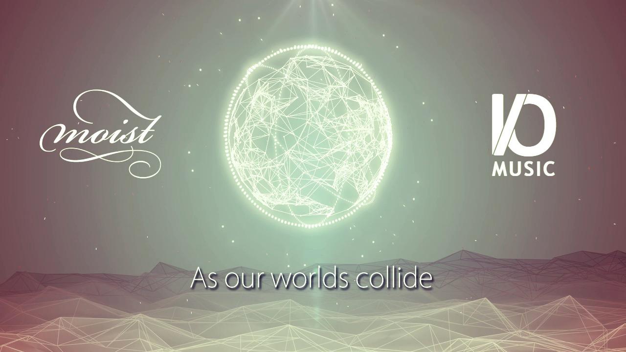 Moist - Worlds Collide (lyrics video)