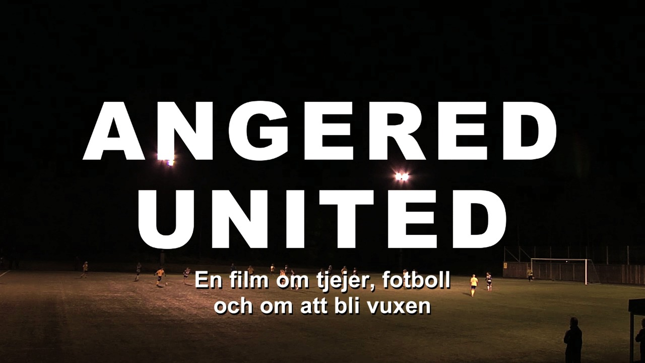 Angered United SVT-premiär 13 mars 2014 20.00