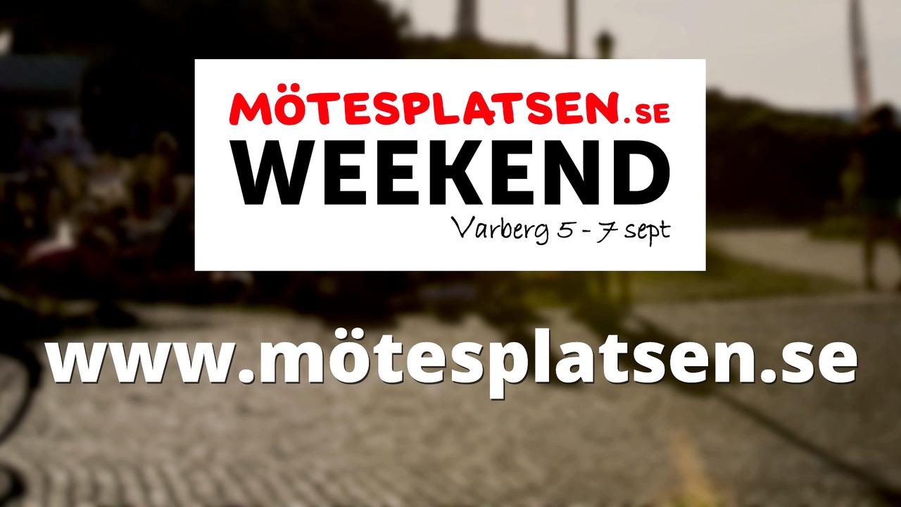 Succén är tillbaka - Mötesplatsen Weekend 2014!