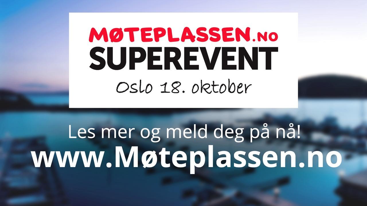 Single - Bli med på Møteplassen Superevent!