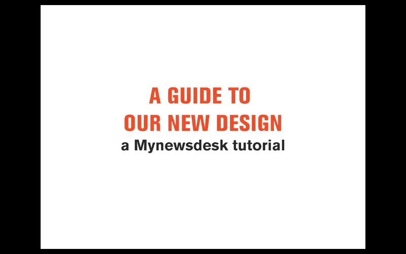 Tutorial: Mynewsdesks nye design